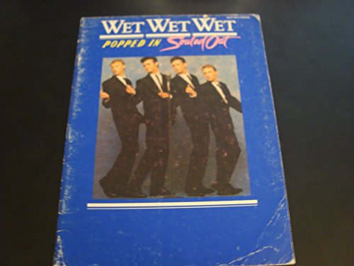 Popped in, souled out By Wet Wet Wet (Group)