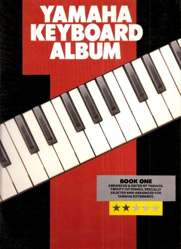 Yamaha Keyboard Album, Book One, Twenty Hit Songs, Specially Selected and Arranged for Yamaha Key Boards
