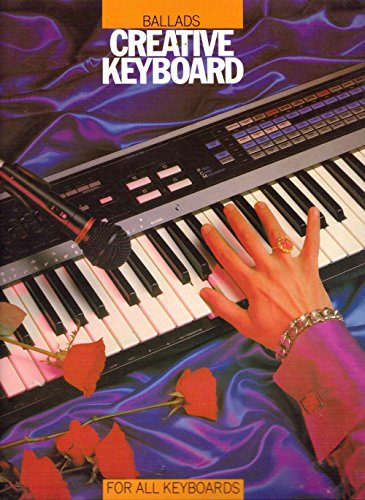 Ballads: For all Keyboards (Creative Keyboard)
