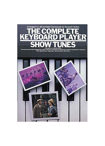Complete Keyboard Player: Show Tunes By Kenneth Baker