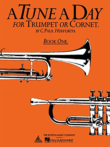 A Tune a Day for Trumpet or Cornet Book One: Pt. 1 by C Paul Herfurth