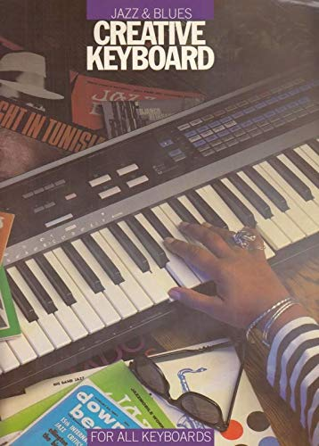 Creative keyboard: Jazz & blues : for all keyboards
