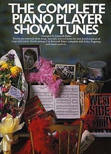 Complete Piano Player Show Tunes By Kenneth Baker