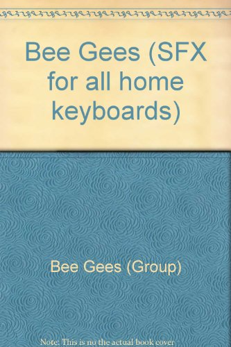 Bee Gees (SFX for all home keyboards) By Bee Gees (Group)