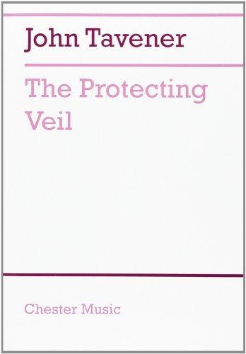 The Protecting Veil By TAVENER  JOHN (ARTIS
