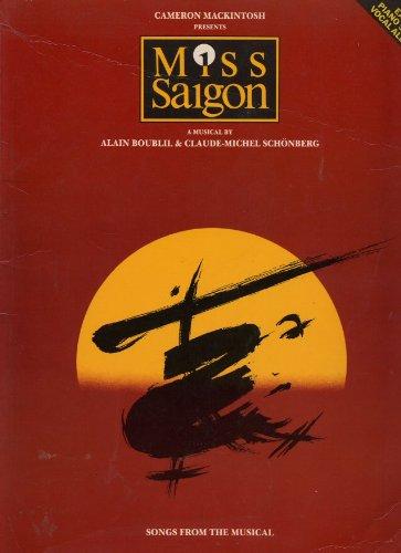 Miss Saigon: A musical : easy piano solo/vocal album By Claude-Michel Sch?onberg