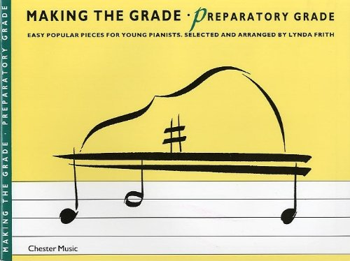 Making the Grade: Preparatory Grade (Piano): Prep by Martin Frith
