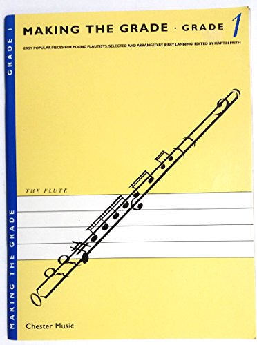 Making the Grade: Flute By Martin Frith
