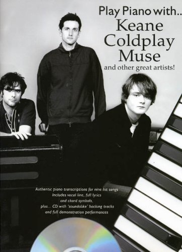 Play Piano With... Keane, Coldplay, Muse And Other Great Artists] By Divers Auteurs