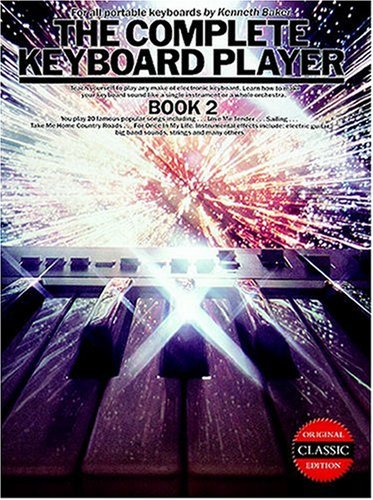 The Complete Keyboard Player: Bk. 2 by K. Baker