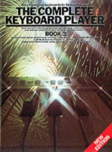 The Complete Keyboard Player: Bk. 3 by Kenneth Baker