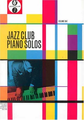 Jazz Club Piano Solos 1 By Ben Fong-Torres