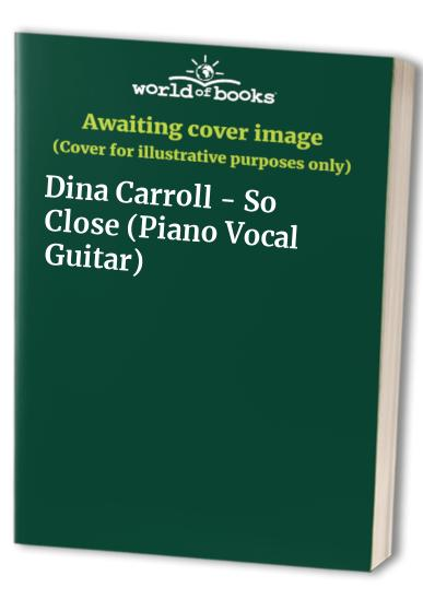 Dina Carroll -- So Close By Dina Carroll
