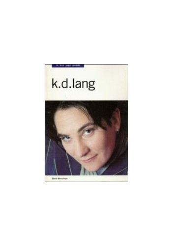 k.d.lang in Her Own Words By David Bennahum