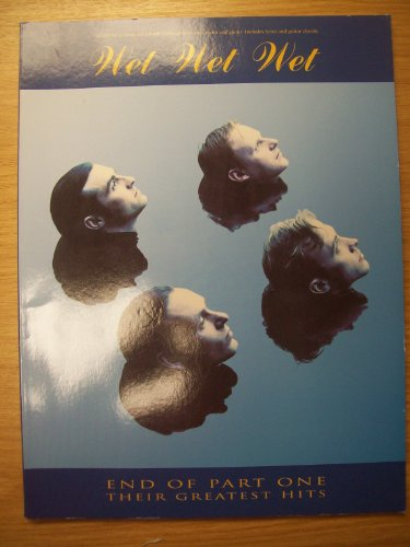 Wet Wet Wet: End of Part One: Their greatest hits : a... by Wet, Wet ...