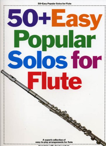 50 Easy Popular Solos for Flute By #value!