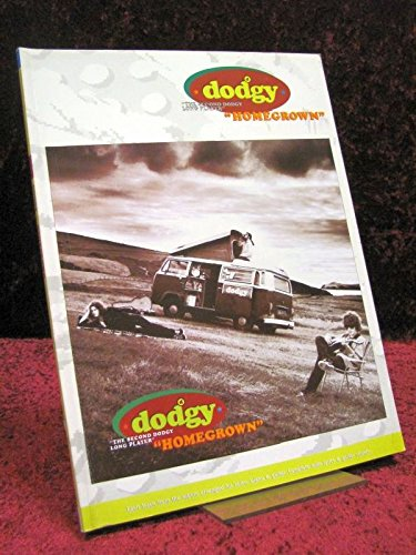 Homegrown-the second DODGY long player : each track from the album arranged for voice, piano & Guitar : complete with lyrics and guitar chords By Dodgy (Group)