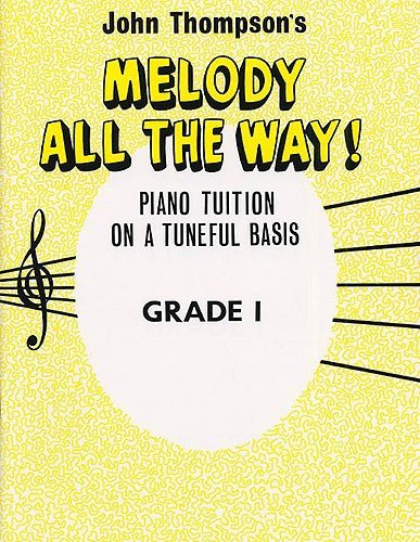 Melody All the Way Grade 1 By Various