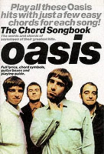 The Chord Songbook : Oasis By Peter Evans