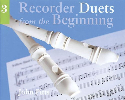 Recorder Duets from the Beginning By John Pitts