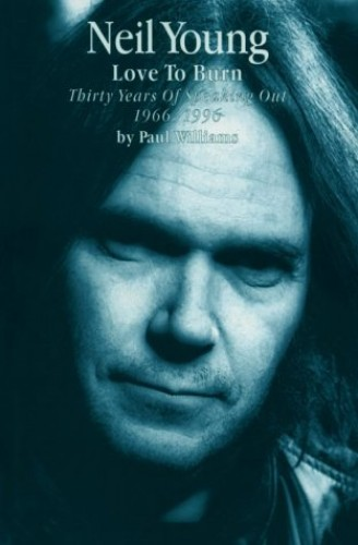 Neil Young By Paul Williams