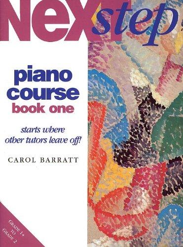 Next Step Piano Course Book 1 (Carol Barratt) by