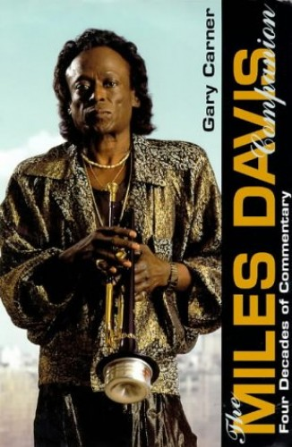 The Miles Davis Companion By Edited by Gary Carner