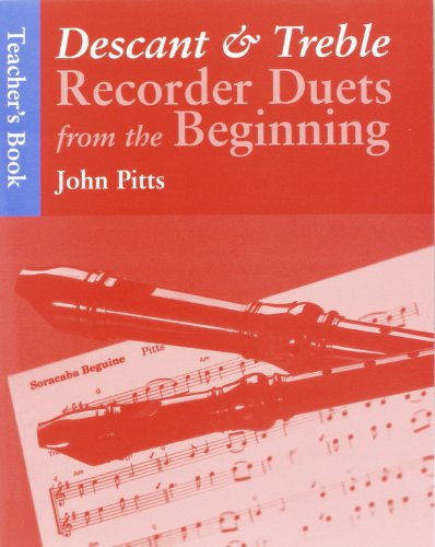 Recorder Duets from the Beginning Teacher's Book By PITTS  JOHN