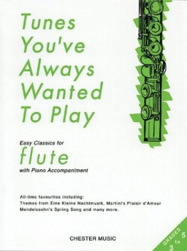 Tunes You've Always Wanted To Play Flute By Jack Long