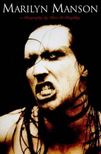 """""""Marilyn Manson"""" By Kurt B. Reighley"""