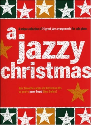A Jazzy Christmas - Piano By Paul Honey