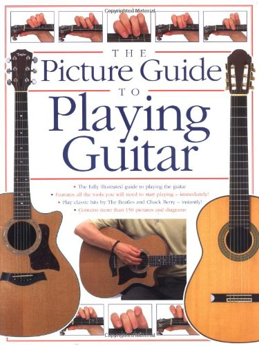 The Picture Guide to Playing Guitar by Arthur Dick
