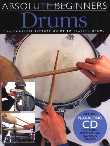 Drums: Absolute Beginners-Music book with CD Created by Hal Leonard Corp
