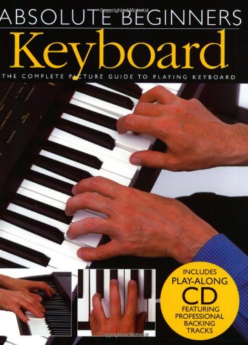 Absolute Beginners: Keyboard By Wise Publications