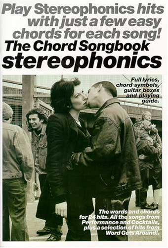 Stereophonics - the Chord Songbook By Stereophonics