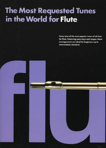 Most Requested Tunes in the World for Flute by Jack Long