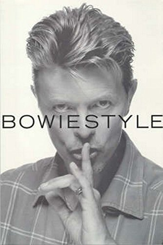 Bowie Style By Mark Paytress