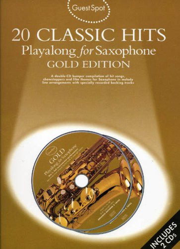 Guest Spot: 20 Classic Hits: Playalong for Alto Saxophone by