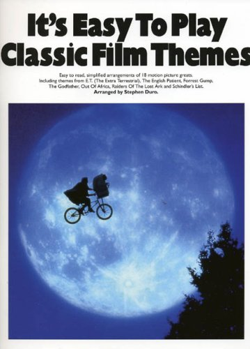 It's Easy To Play Classic Film Themes-Simple, easy to read arrangements of 18 motion picture greats-Music Book By Stephen (Arran Duro