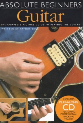 Absolute Beginners: Guitar (Compact Edition) by Arthur Dick