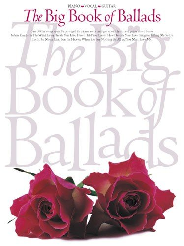 The Big Book of Ballads By Divers Auteurs