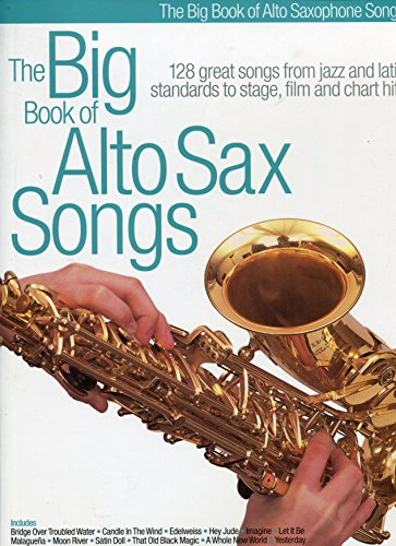 The Big Book Of Alto Sax Songs By DIVERS AUTEURS