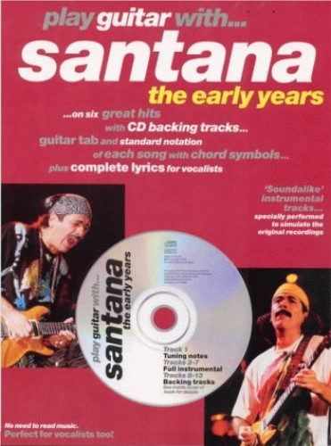 Play Guitar with Santana: The Early Years by