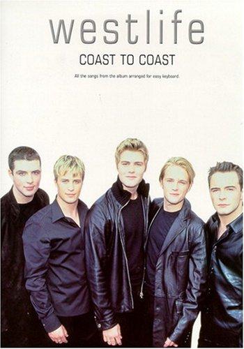 "Westlife: ""Coast to Coast"": Easy Keyboard by"