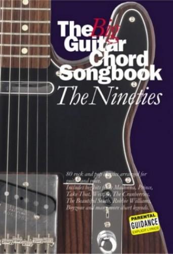 The Big Guitar Chord Songbook: The Nineties: Nineties by