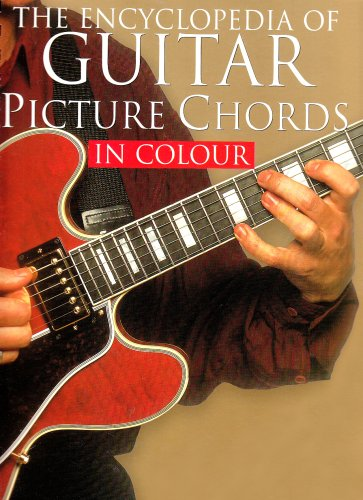 Encyclopedia Of Guitar Picture Chords In Colour By Divers Auteurs