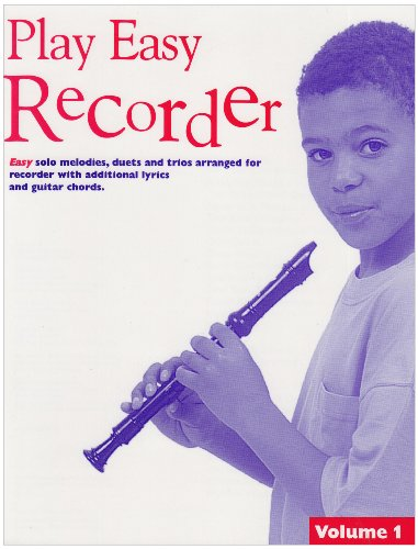 Play Easy Recorder Volume 1 By Emma Coulthard