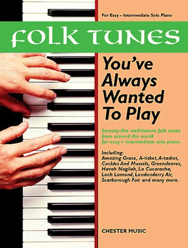 Folk Tunes You've Always Wanted to Play by Various