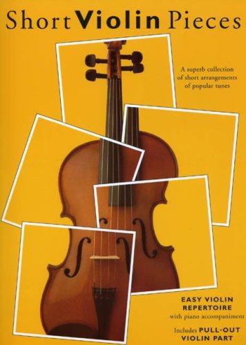 Short Violin Pieces - Easy Violin Repertoire By VARIOUS