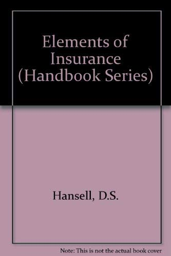 Elements of Insurance By D.S. Hansell